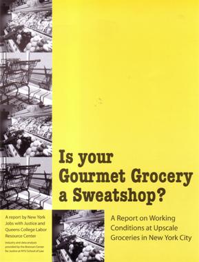 Is Your Gourmet Grocery a Sweatshop